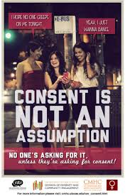 "Consent can not be ""Assumed"""